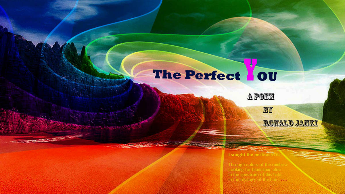 The Perfect YOU A poem by Ronald Janki