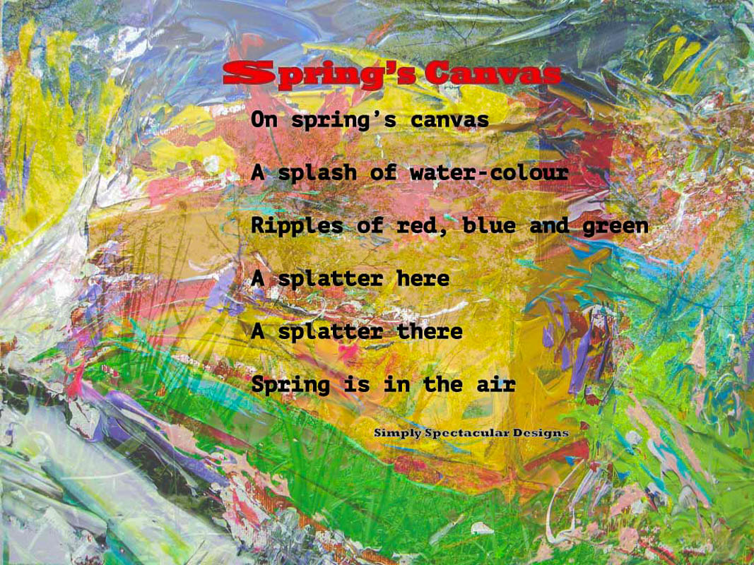 Spring's Canvas - Ronald Janki - Simply Spectacular Designs